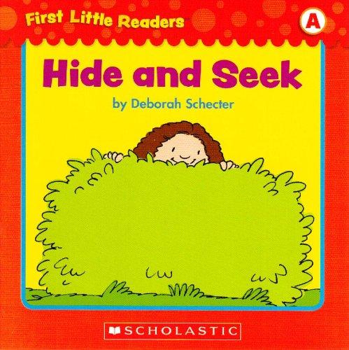 Hide and Seek (First Little Readers; Level A): Schecter, Deborah