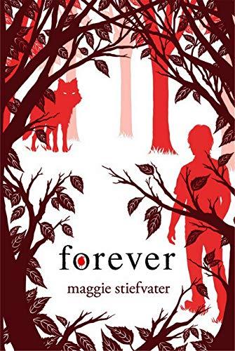 9780545259088: Forever (Wolves of Mercy Falls)
