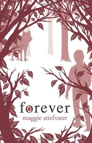 9780545259095: Forever (Wolves of Mercy Falls)