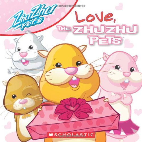 Love, The Zhu Zhu Pets (9780545262293) by Scholastic