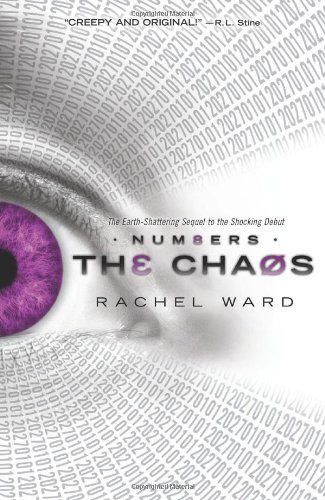 The Chaos (Numbers Series, Book 2): Ward, Rachel