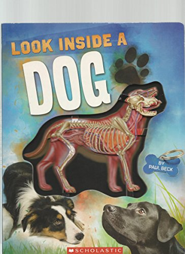 9780545264884: Look Inside a Dog