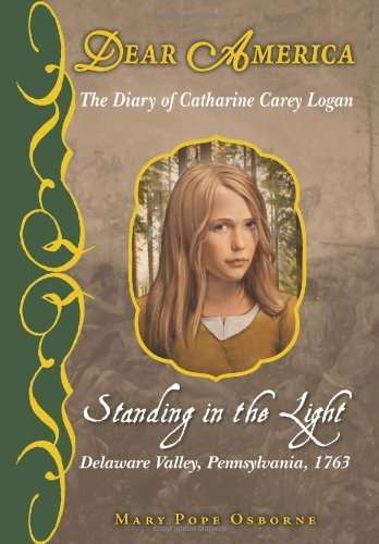 9780545266871: Standing in the Light: The Diary of Catharine Carey Logan