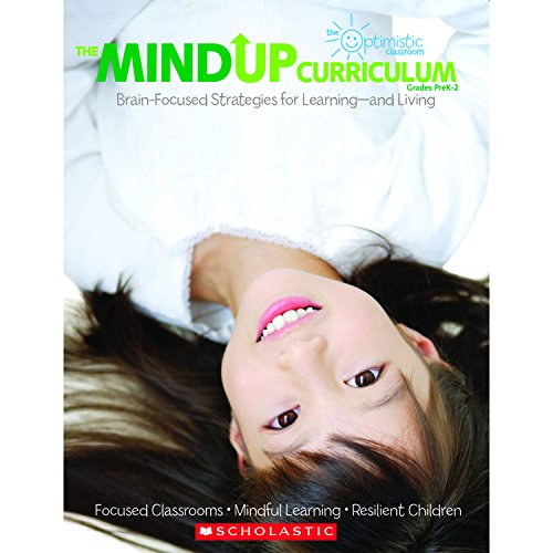 9780545267120: The MindUP Curriculum: Grades PreK–2: Brain-Focused Strategies for Learning—and Living