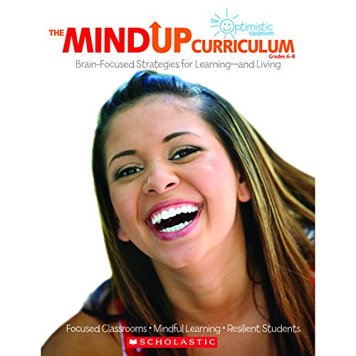 9780545267144: The Mindup Curriculum, Grades 6-8: Brain-Focused Strategies for Learning-And Living