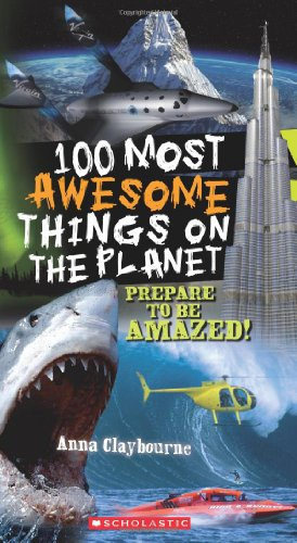 9780545268486: 100 Most Awesome Things On The Planet