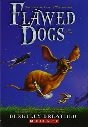 9780545271615: Flawed Dogs: The Novel (The Shocking Raid on Westminster)