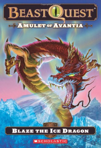9780545272124: Amulet of Avantia: Blaze the Ice Dragon (Beast Quest)