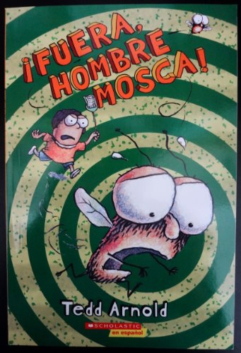 9780545274081: Ifuera, Hombre Mosca!(scholastic En Espanol)Originally published in English as Shoo, Fly Guy!