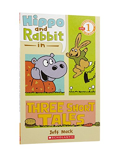 9780545274456: Scholastic Reader Level 1: Hippo & Rabbit in Three Short Tales