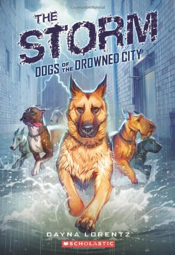 9780545276436: The Storm (Dogs of the Drowned City (Quality))