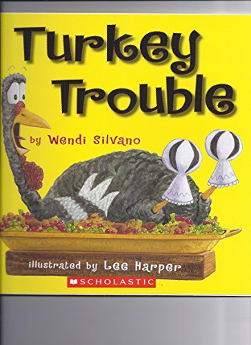 Turkey Trouble 9780545279758 childrens book, thanksgiving turkey