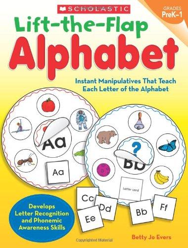 9780545280778: Lift-the-Flap Alphabet: Instant Manipulatives That Teach Each Letter of the Alphabet