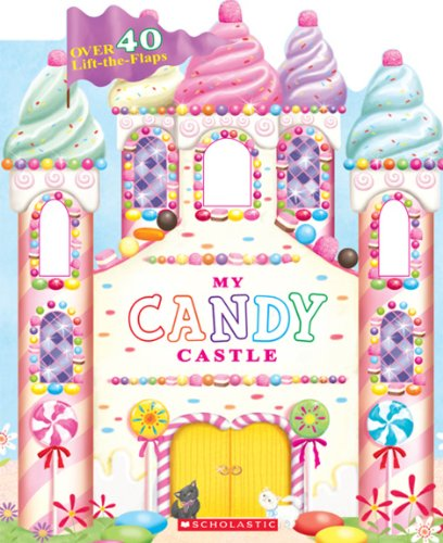9780545281690: My Candy Castle