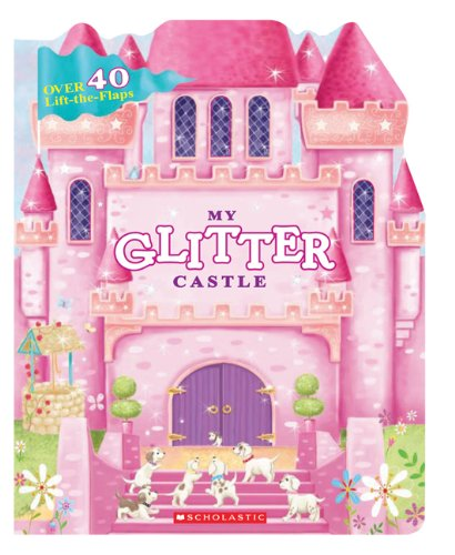 My Glitter Castle (0545281725) by Karr, Lily; Albee, Sarah