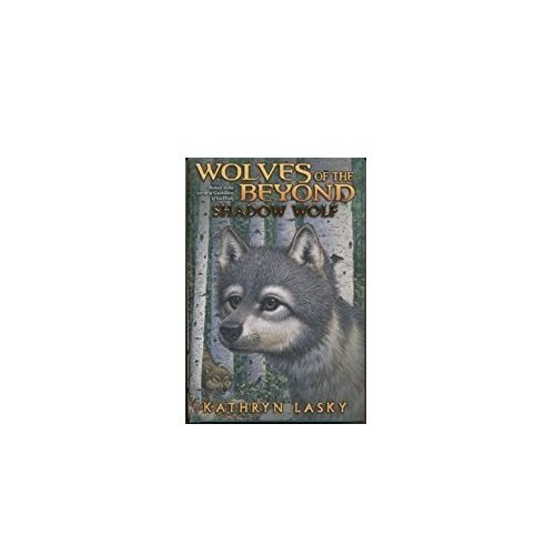 9780545282116: Shadow Wolf (Wolves of the Beyond, Book 2) [Paperback] (Wolves of the Beyond, Book 2)