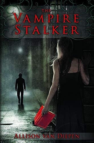 The Vampire Stalker: Allison Van Diepen