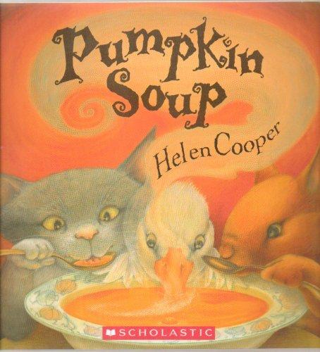 9780545283960: Pumpkin Soup Helen Cooper Scholastic