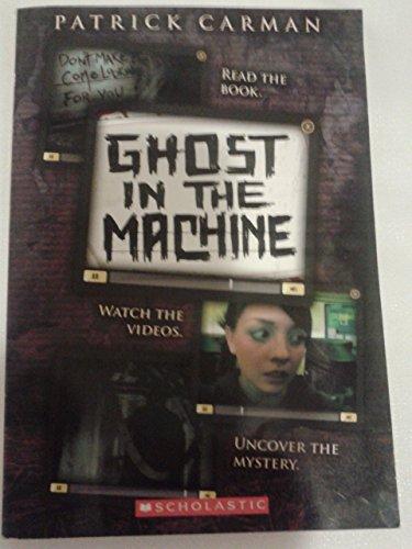 Ghost in the Machine: Patrick Carman