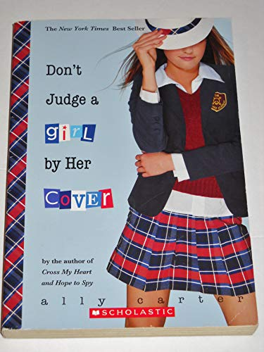 9780545284332: [Don't Judge a Girl by Her Cover] (By: Ally Carter) [published: May, 2010]