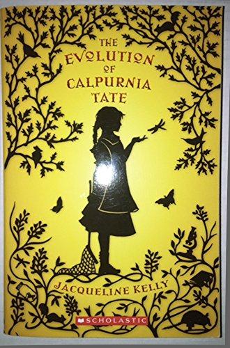 9780545284387: The Evolution of Calpurnia Tate