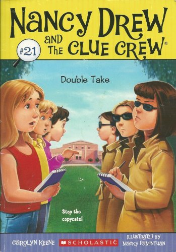 9780545284431: Double Take (Nancy Drew and the Clue Crew)