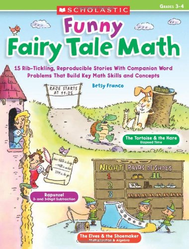 9780545285100: Funny Fairy Tale Math, Grades 3-4: 15 Rib-Tickling Reproducible Stories with Companion Word Problems That Build Key Math Skills and Concepts