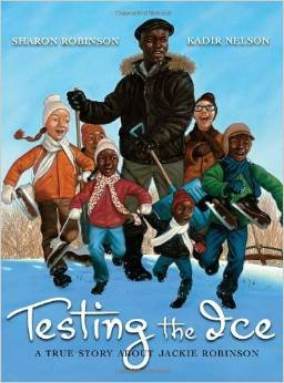 9780545285483: Testing the Ice: A True Story About Jackie Robinson
