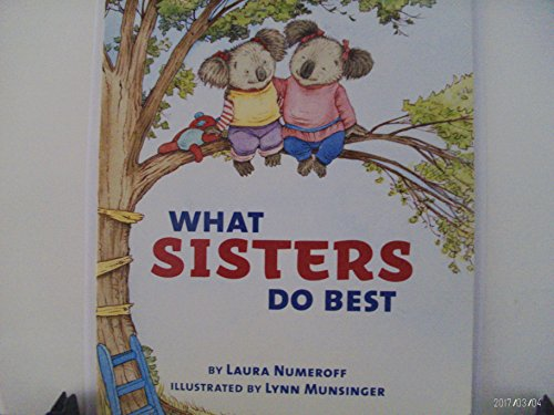 What Sisters Do Best / What Brothers: Numeroff, Laura; Evans,