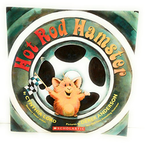 Hot Rod Hamster (Paperback): Cynthia Lord
