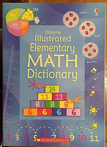 9780545289177: Usborne Illustrated Elementary Math Dictionary