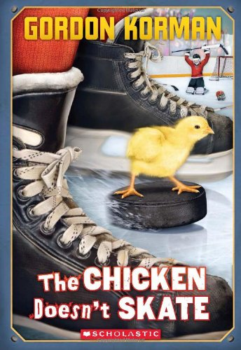 9780545289252: The Chicken Doesn't Skate