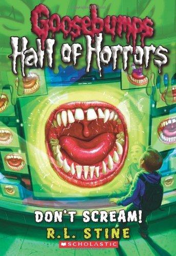 9780545289375: Goosebumps: Hall of Horrors: Don't Scream!