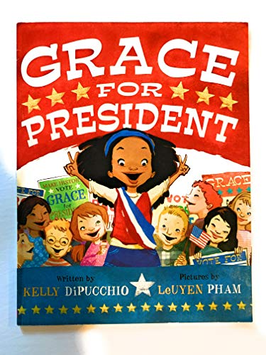 9780545290043: Grace for President by Kelly DiPucchio (2010-08-01)