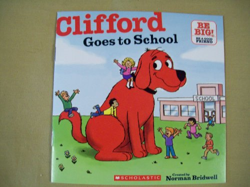 9780545290357: Clifford Goes to School