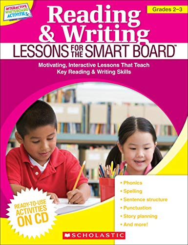9780545290395: Reading & Writing Lessons for the SMART Board™ (Grades 2–3): Motivating, Interactive Lessons That Teach Key Reading & Writing Skills (Interactive Whiteboard Activities (Scholastic))