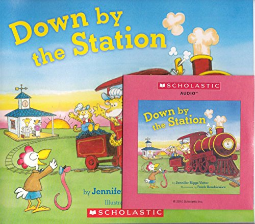 9780545290449: Down By the Station (with audio cd)