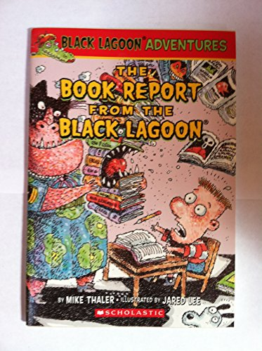 9780545290463: The Book Report from the Black Lagoon