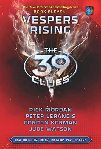 The 39 Clues: Vesper Rising Book Eleven: Gordon Korman,Jude Watson,Peter Lerangis,Rick Riordan