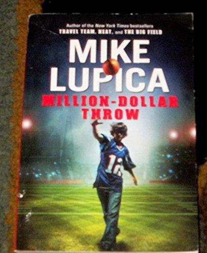 Million Dollar Throw: Lupica, Mike