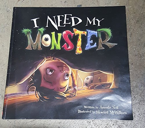9780545291453: I Need My Monster