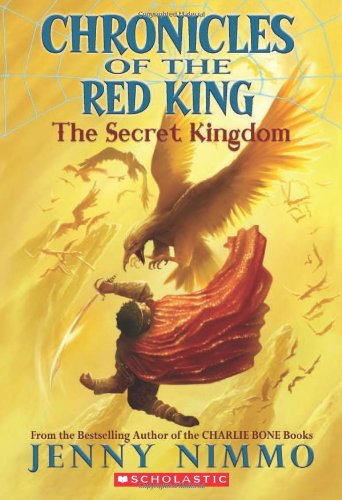 9780545292412: Chronicles of the Red King #1: The Secret Kingdom