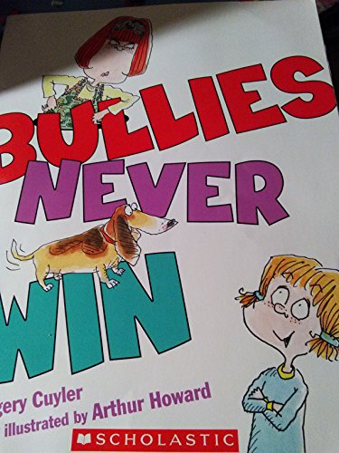 9780545292702: Bullies Never Win