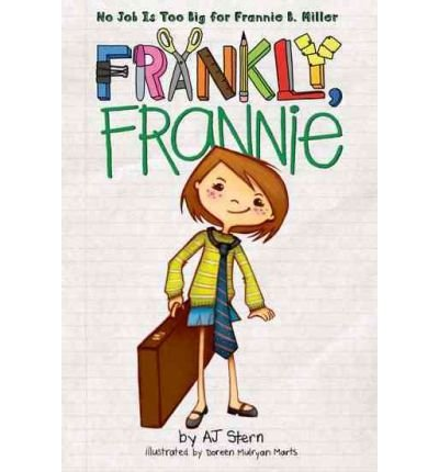 9780545292832: Frankly Frannie Frankly Frannie