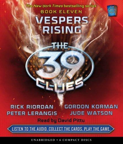 Vespers Rising (The 39 Clues, Book 11): - Audio (0545293944) by Riordan, Rick; Lerangis, Peter; Korman, Gordon; Watson, Jude