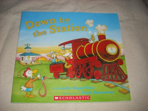 9780545294096: Down By the Station (Big Book)