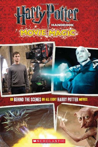 9780545296656: Harry Potter Handbook: Movie Magic (Harry Potter Movie Tie-In)