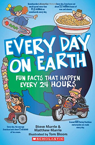 9780545297066: Every Day On Earth: Fun Facts That Happen Every 24 Hours