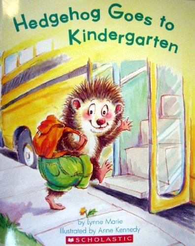 9780545298742: Hedgehog Goes to Kindergarten (Paperback and Audio CD)