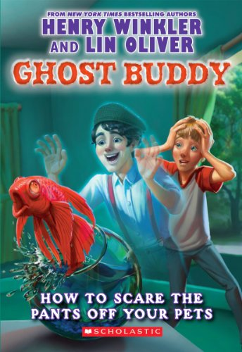 9780545298841: Ghost Buddy #3: How to Scare the Pants Off Your Pets